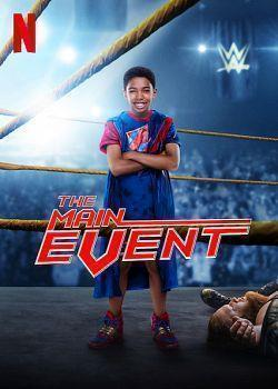 The Main Event 2020 FRENCH 720p WEB H264-EXTREME