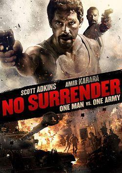 No Surrender 2018 FRENCH BDRip XviD-EXTREME