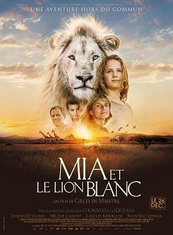 Mia et le Lion Blanc 2018 FRENCH 720p BluRay DTS x264-Ulysse