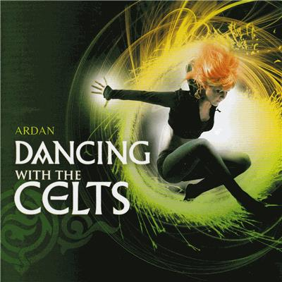 Ardan - Dancing With The Celts [2009]