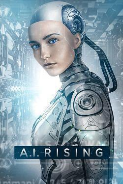 A I Rising 2018 FRENCH BDRip XviD-EXTREME