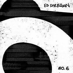 Ed Sheeran - No.6 Collaborations Project 2019