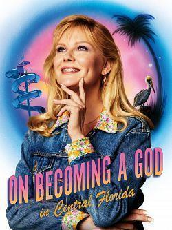 On Becoming A God In Central Florida S01E10 VOSTFR HDTV