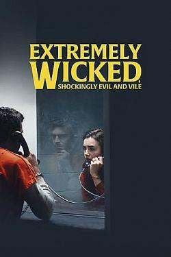 Extremely Wicked Shockingly Evil and Vile 2019 FRENCH 720p WEB x264-ARK01